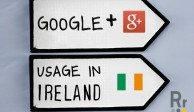 Google Plus Usage in Ireland 2