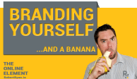 Branding yourself..and a banana