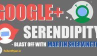 GOOGLE PLUS SERENDIPITY