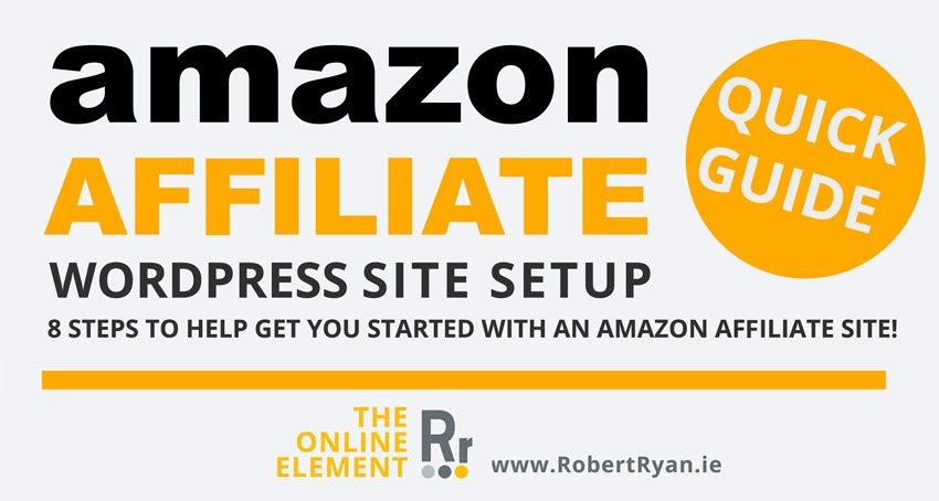 Amazon Affiliate WordPress Site Start Up Guide - Header