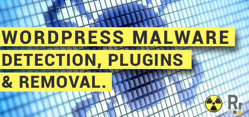WordPress Malware Detection, Plugins and Removal Cover