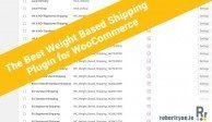 The Best Weight Based Shipping Plugin for WooCommerce - WooCommerce Shipping Plugins