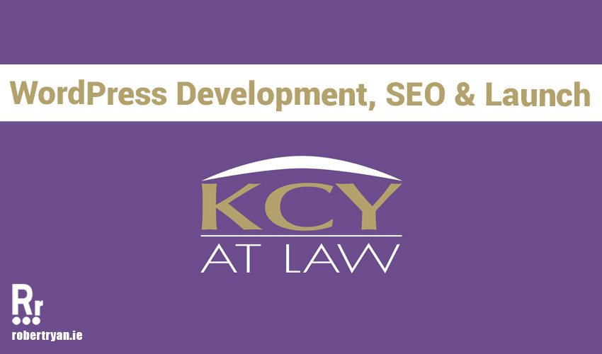 WordPress Development SEO and Site Launch KCY Law