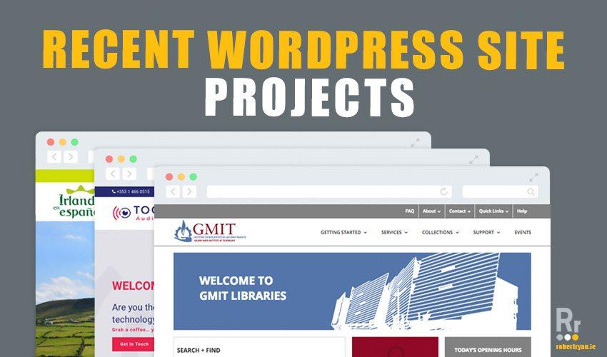 Recent Wordpress Site Projects - Robert Ryan WordPress Developer